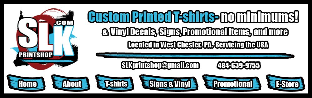 SLK Printshop Custom Tshirts Signs Vinyl Decals No Minimums - Custom vinyl decals for tee shirts
